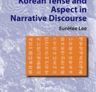 Korean Tense and Aspect in Narrative Discourse