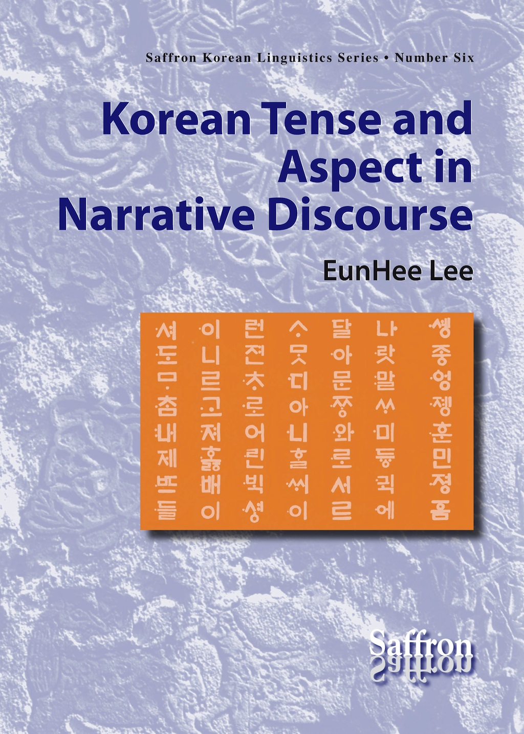 Korean Tense and Aspect in Narrative Discourse Product no.: 9781872843438/1740-2956