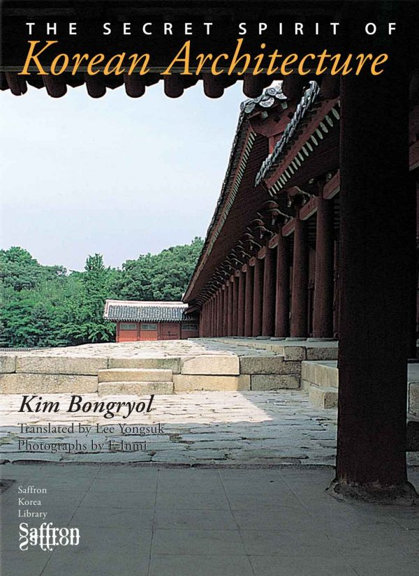 The Secret Spirit of Korean Architecture, by Kim Bongryol, is the first English-language distillation of Kim Bongryol's ideas on Korean architecture, as a whole and in its various manifestations, and architecture's role in the history of Korea. From the time of its original Korean publication the book has been widely seen as a response to the growing international interest in Korean architecture, its tangible historical and contemporary forms, and a multidisciplinary contribution to the discourse that has resulted in new writing and audiovisual output exploring principal features and themes, materials, techniques and methodologies particular to the genre. This revised and updated English version of Kim Bongryol's original three-volume book was published in two editions, hard cover [9781872843827] and soft cover [9781872843834], as part of Saffron Korea Library Series [ISSN 1748-0477].